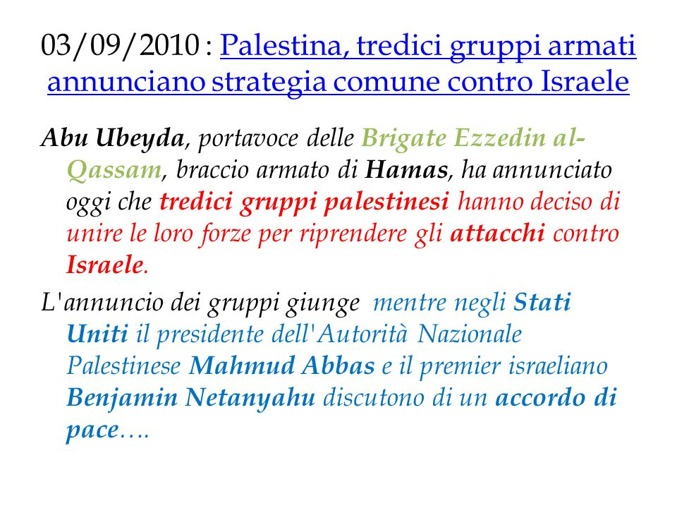 03/09/2010 : Palestina, tredici gruppi armati annunciano strategia comune contro Israele