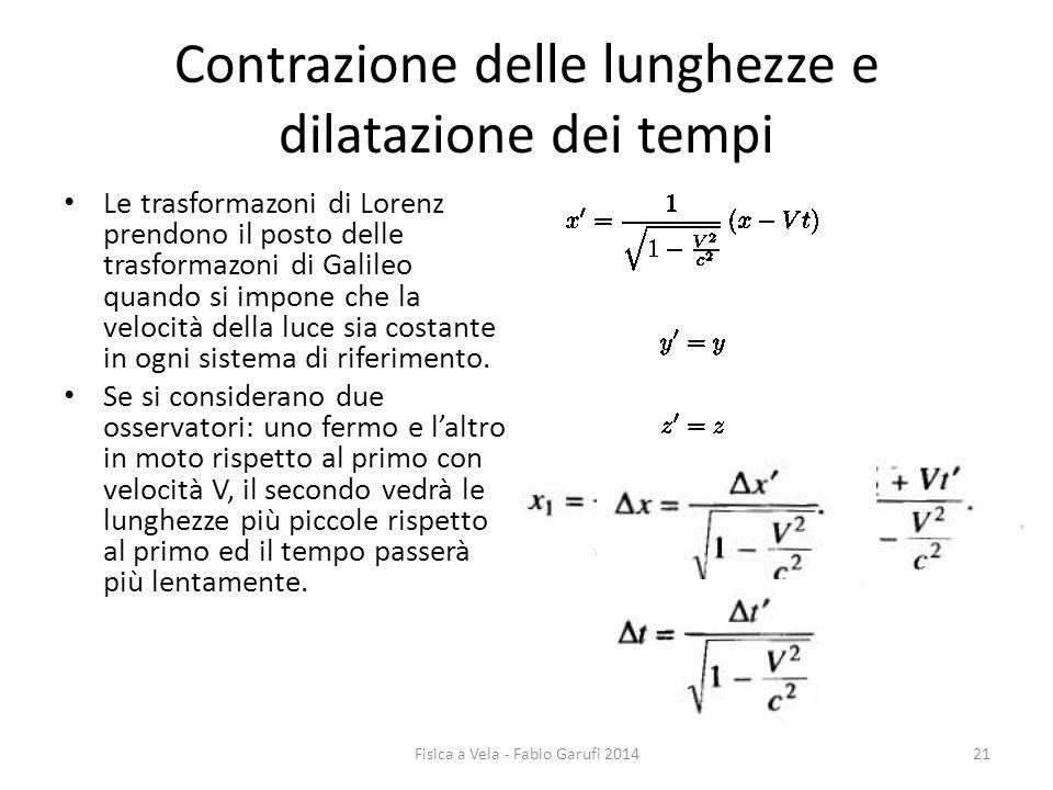 Contrazione delle lunghezze e dilatazione dei tempi