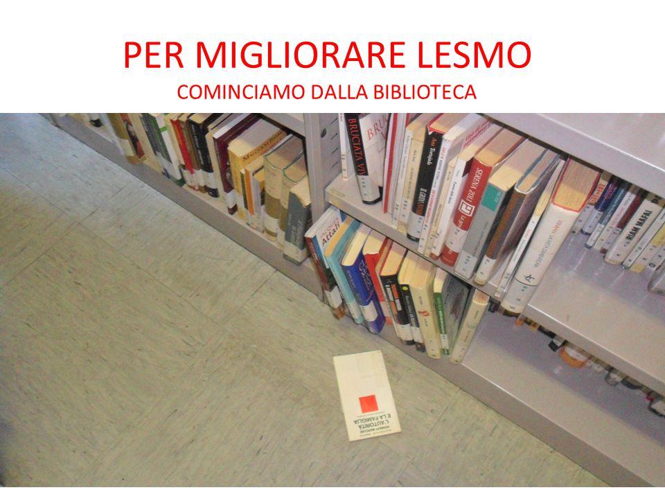 PER MIGLIORARE LESMO COMINCIAMO DALLA BIBLIOTECA