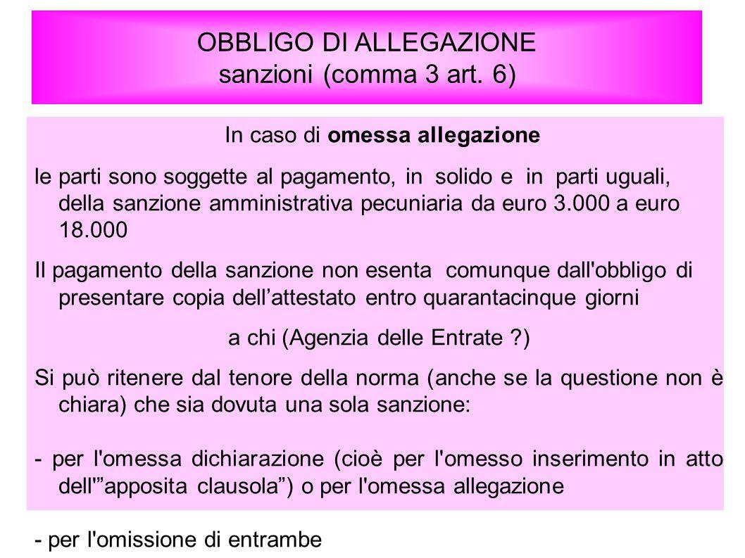OBBLIGO DI ALLEGAZIONE sanzioni (comma 3 art. 6)