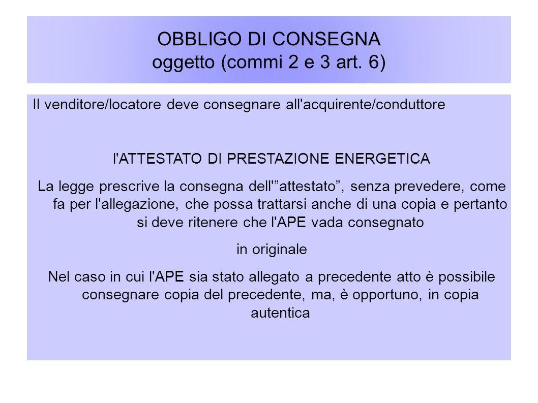 OBBLIGO DI CONSEGNA oggetto (commi 2 e 3 art. 6)