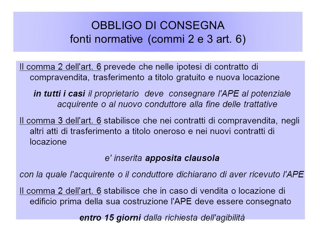 OBBLIGO DI CONSEGNA fonti normative (commi 2 e 3 art. 6)