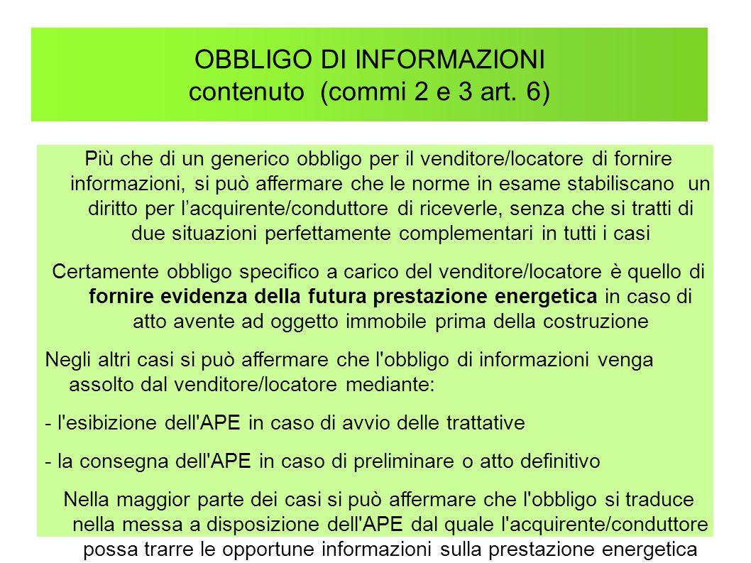 OBBLIGO DI INFORMAZIONI contenuto (commi 2 e 3 art. 6)