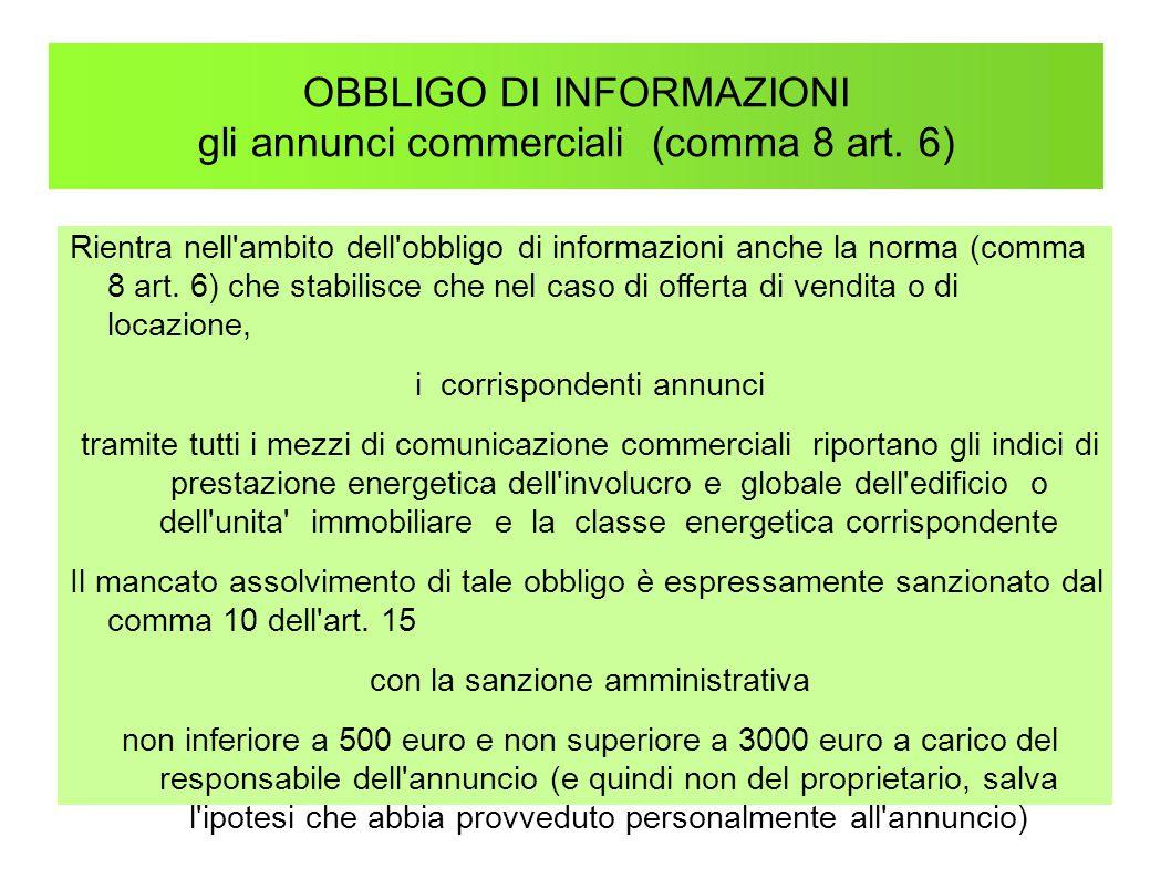 OBBLIGO DI INFORMAZIONI gli annunci commerciali (comma 8 art. 6)