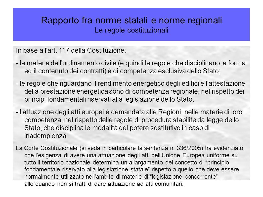 Rapporto fra norme statali e norme regionali Le regole costituzionali