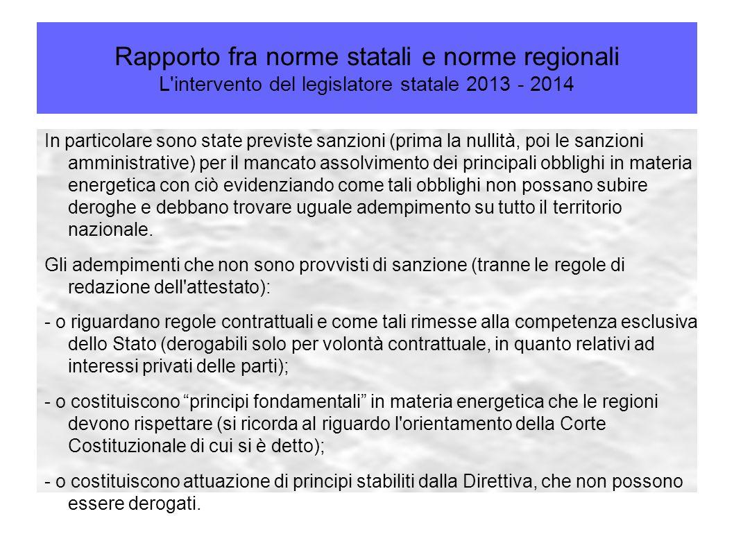 Rapporto fra norme statali e norme regionali L intervento del legislatore statale 2013 - 2014