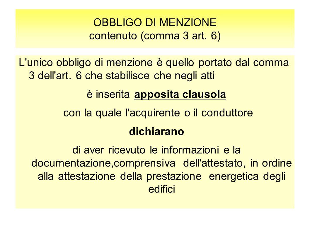 OBBLIGO DI MENZIONE contenuto (comma 3 art. 6)