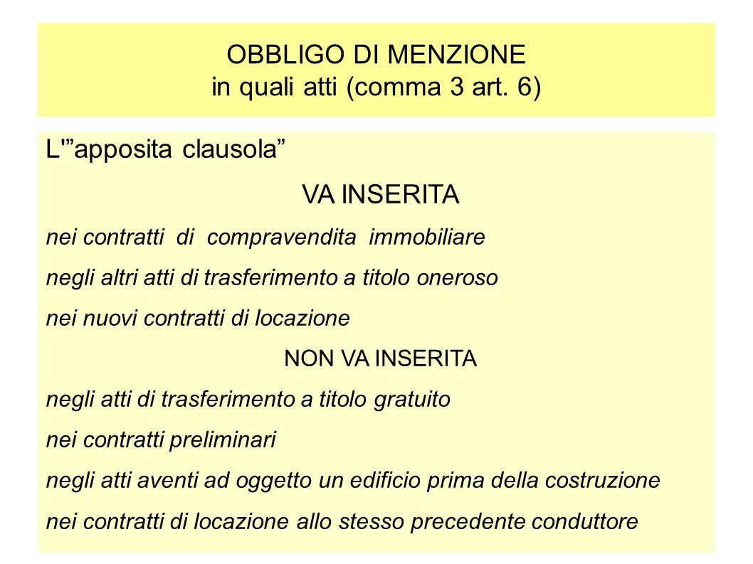 OBBLIGO DI MENZIONE in quali atti (comma 3 art. 6)