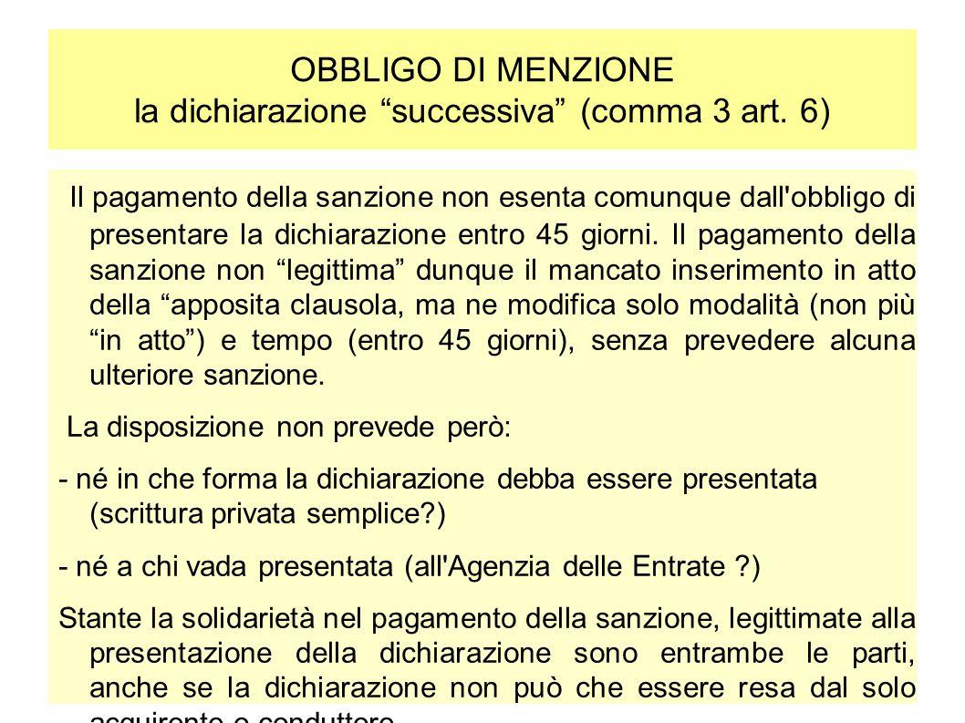 OBBLIGO DI MENZIONE la dichiarazione successiva (comma 3 art. 6)