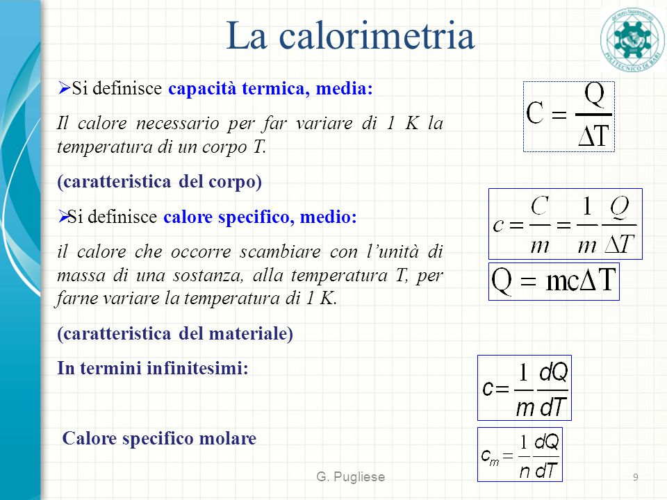 La calorimetria Si definisce capacità termica, media: