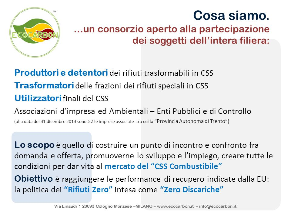 Via Einaudi 1 20093 Cologno Monzese –MILANO – www. ecocarbon