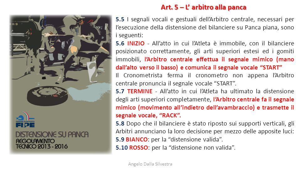 Art. 5 – L' arbitro alla panca