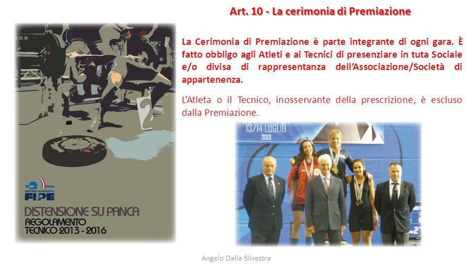 Art. 10 - La cerimonia di Premiazione