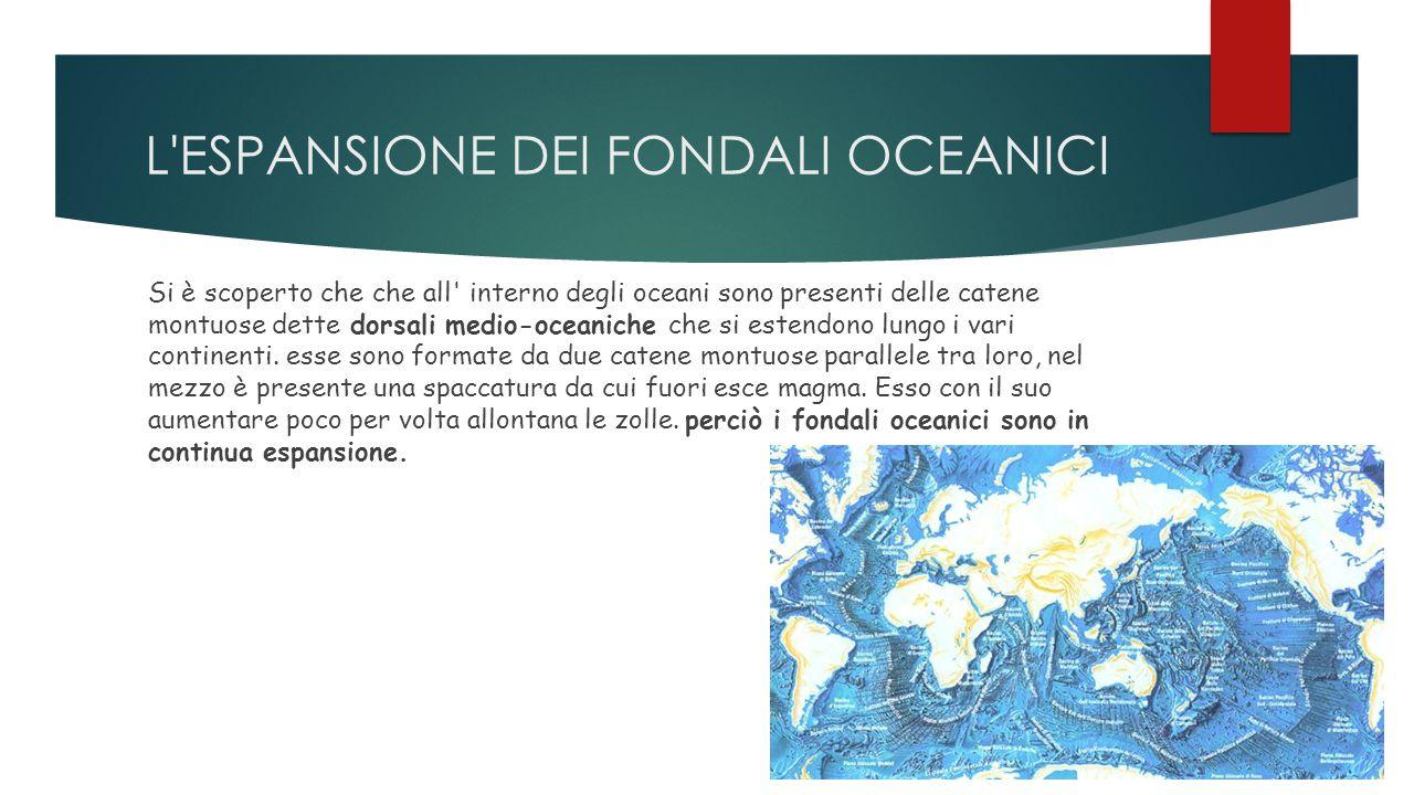 L ESPANSIONE DEI FONDALI OCEANICI