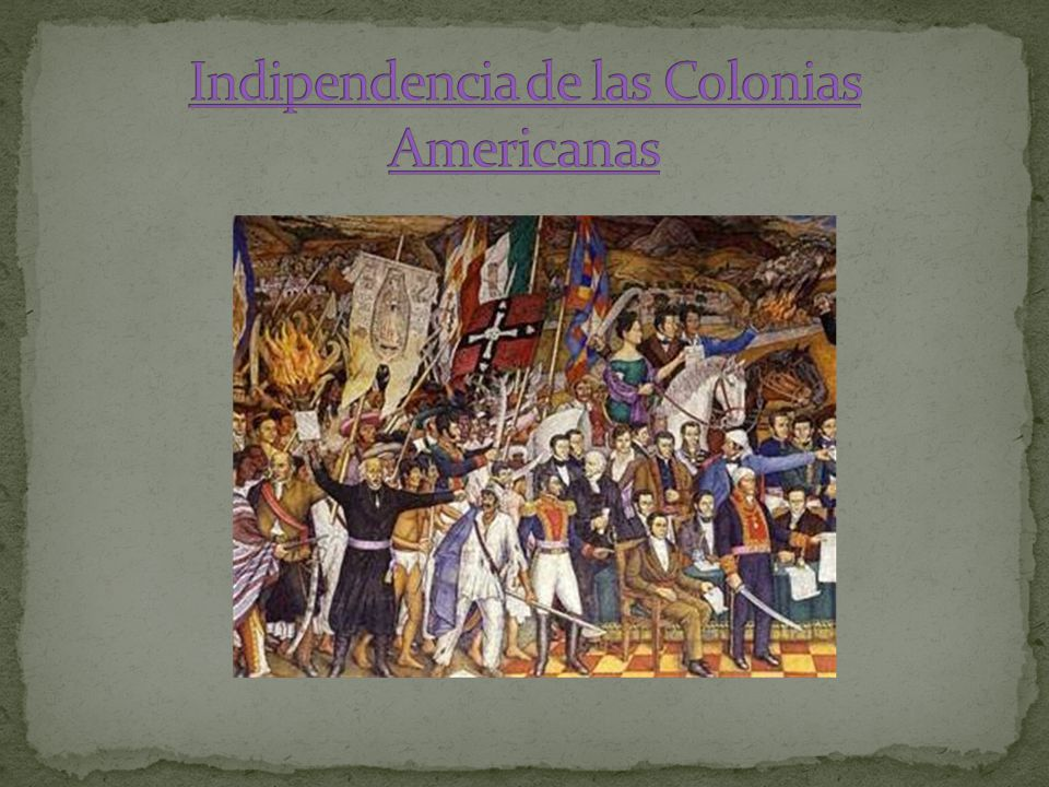 Indipendencia de las Colonias Americanas