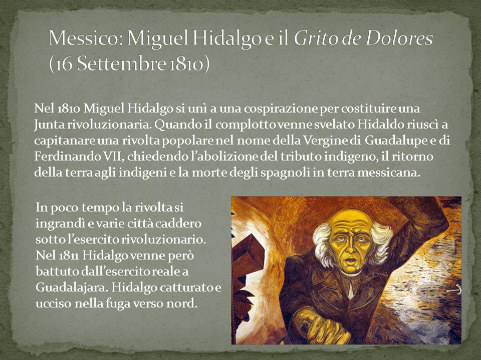 Messico: Miguel Hidalgo e il Grito de Dolores (16 Settembre 1810)