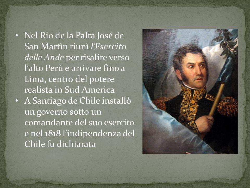 Nel Rio de la Palta José de San Martìn riunì l'Esercito delle Ande per risalire verso l'alto Perù e arrivare fino a Lima, centro del potere realista in Sud America
