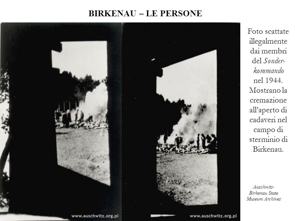 BIRKENAU – LE PERSONE Foto scattate illegalmente dai membri del Sonder-kommando.