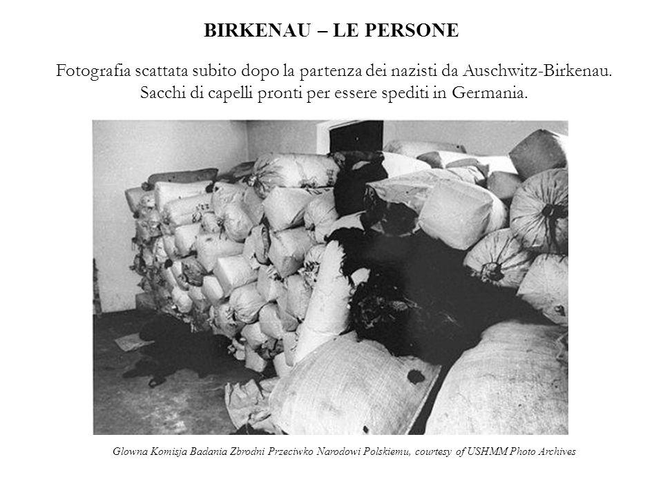 BIRKENAU – LE PERSONE