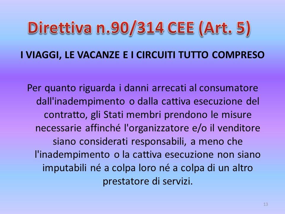 Direttiva n.90/314 CEE (Art. 5)