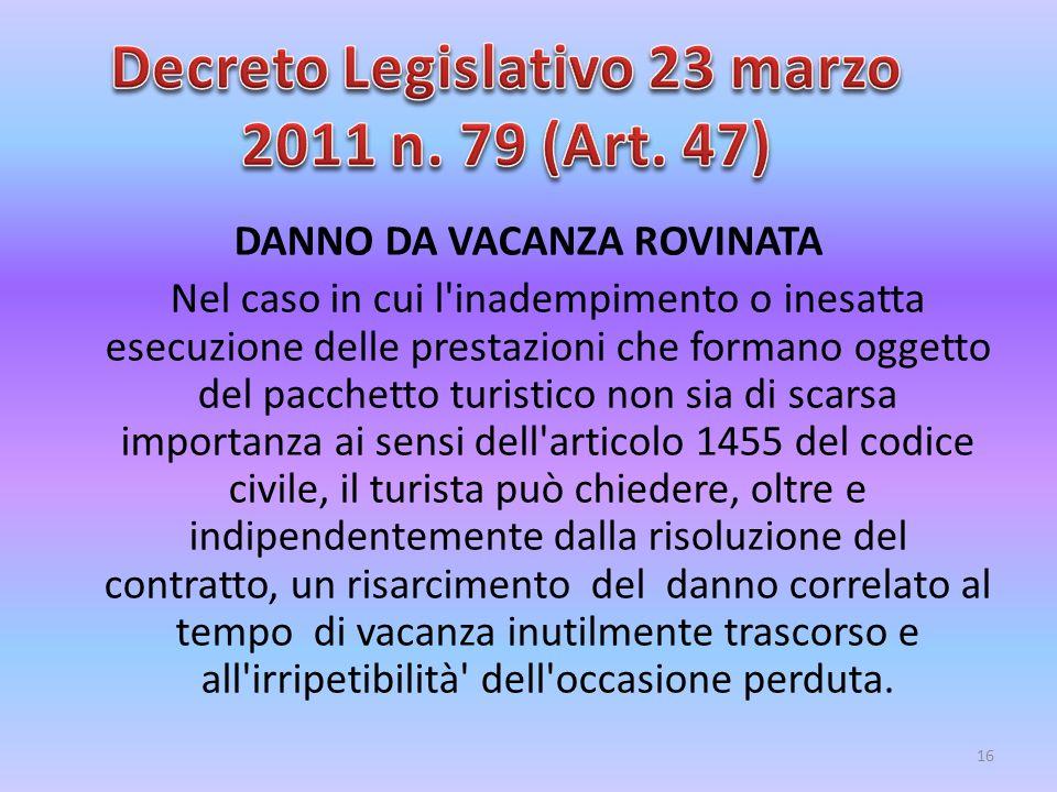 Decreto Legislativo 23 marzo 2011 n. 79 (Art. 47)