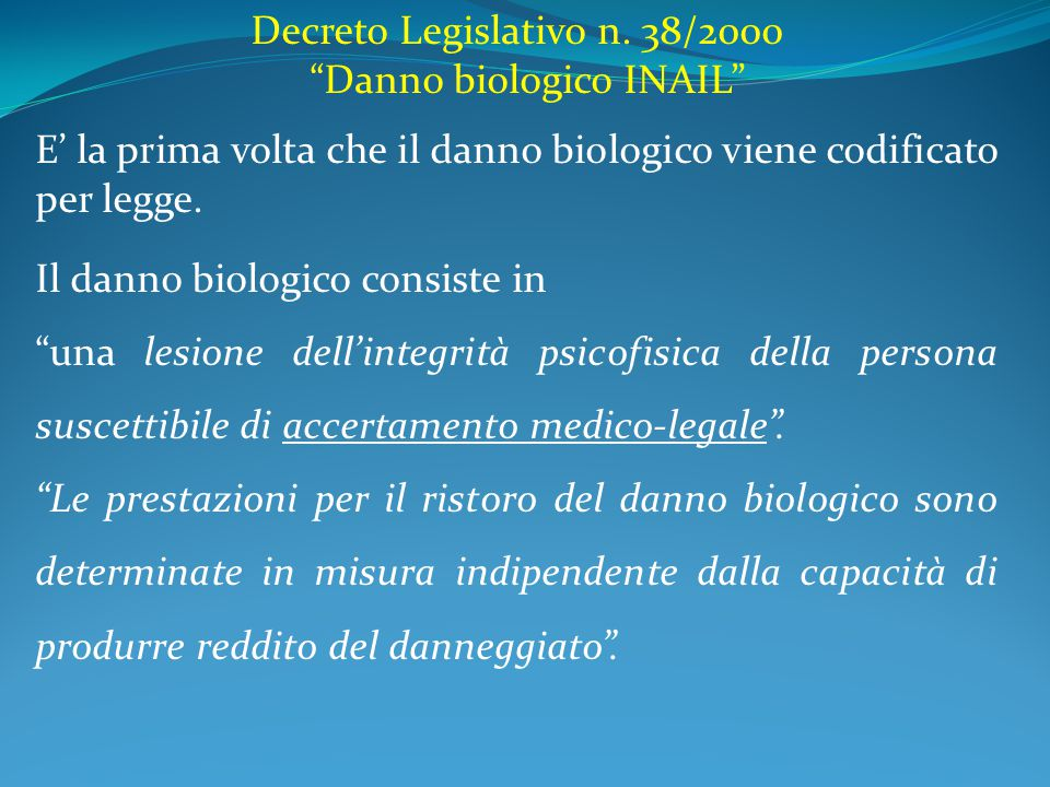 Decreto Legislativo n. 38/2000 Danno biologico INAIL