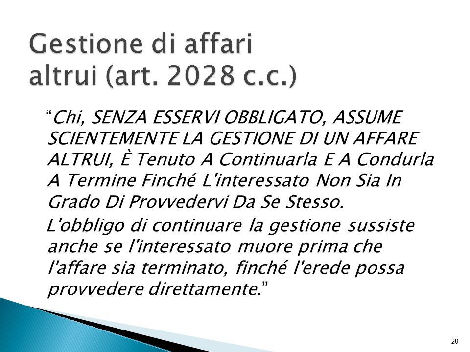 Gestione di affari altrui (art. 2028 c.c.)