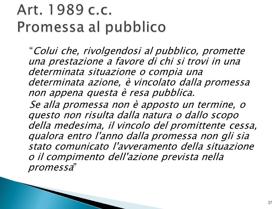 Art. 1989 c.c. Promessa al pubblico
