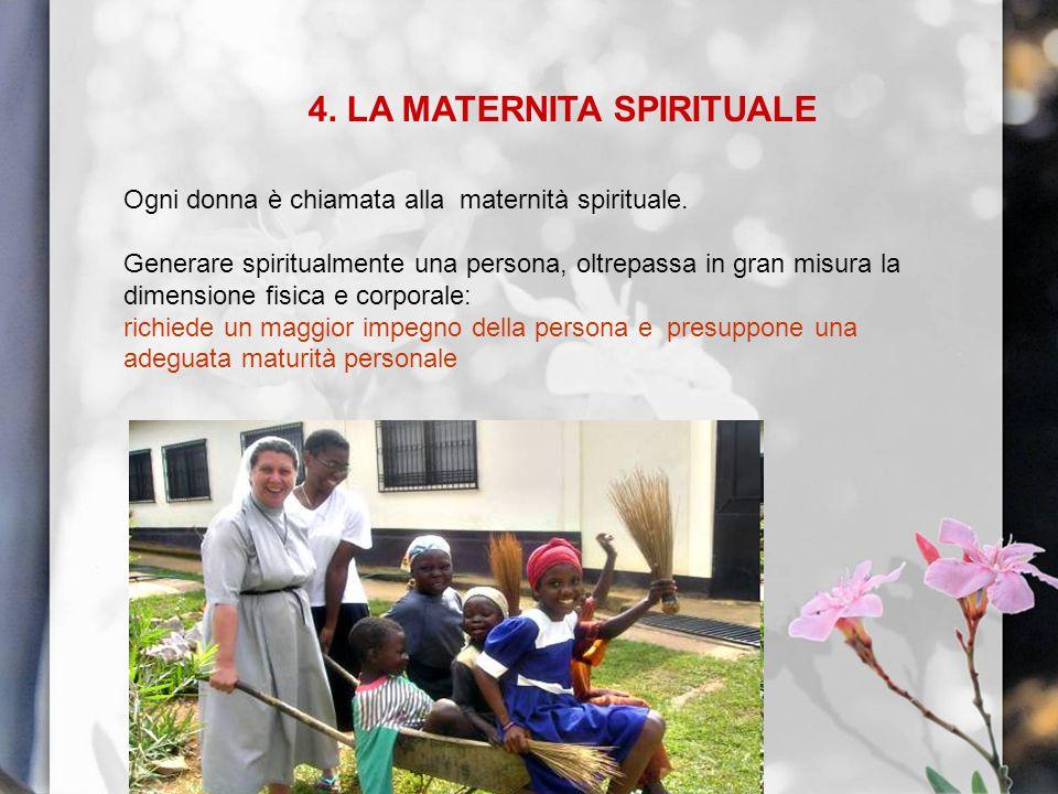 4. LA MATERNITA SPIRITUALE
