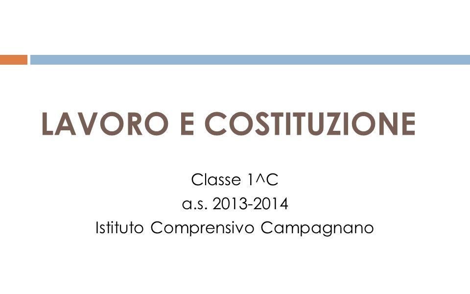 Classe 1^C a.s. 2013-2014 Istituto Comprensivo Campagnano