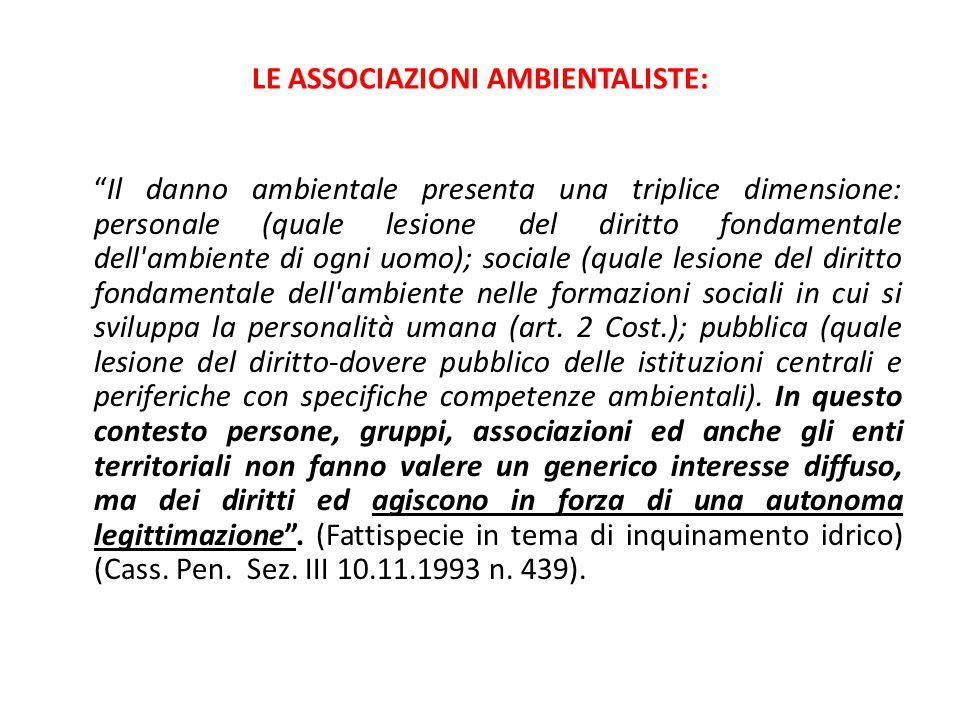 LE ASSOCIAZIONI AMBIENTALISTE: