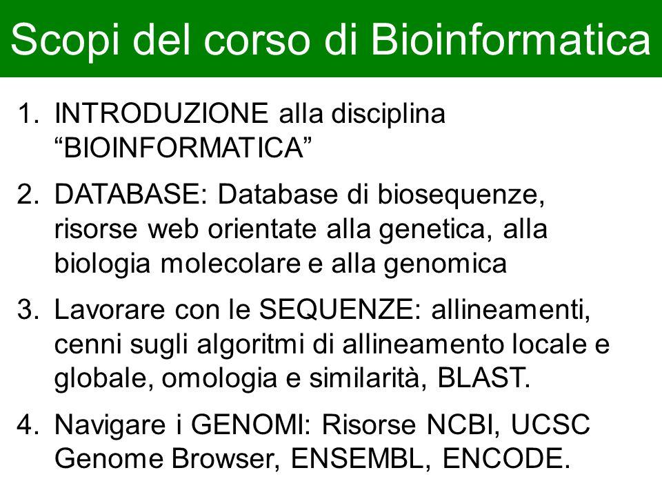 Scopi del corso di Bioinformatica