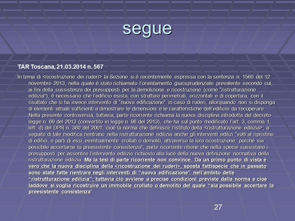 segue TAR Toscana, 21.03.2014 n. 567.