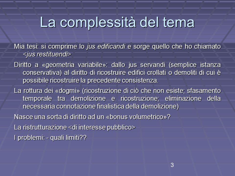 La complessità del tema