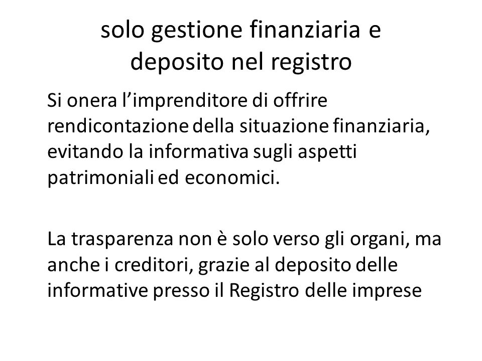 solo gestione finanziaria e deposito nel registro
