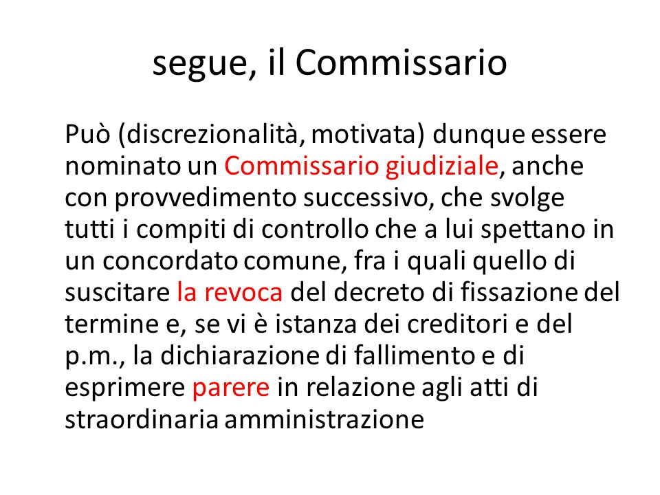 segue, il Commissario
