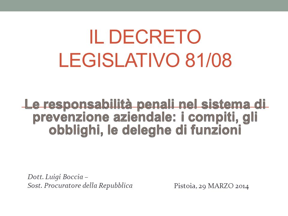 Il Decreto Legislativo 81/08