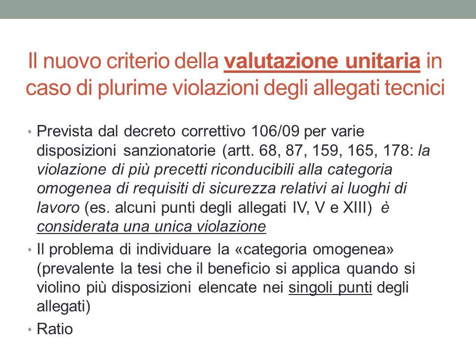 Il nuovo criterio della valutazione unitaria in caso di plurime violazioni degli allegati tecnici