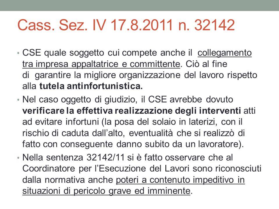 Cass. Sez. IV 17.8.2011 n. 32142