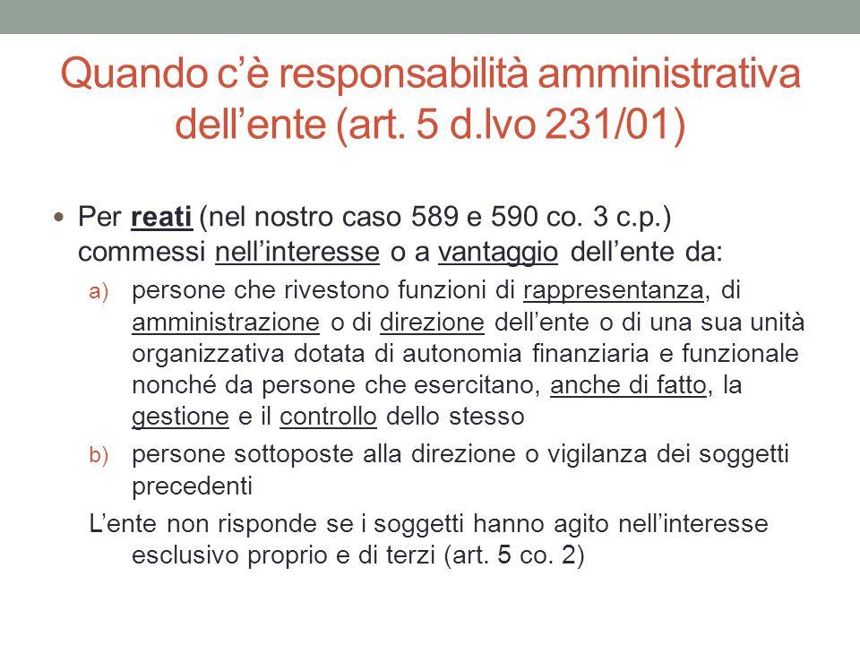 Quando c'è responsabilità amministrativa dell'ente (art. 5 d