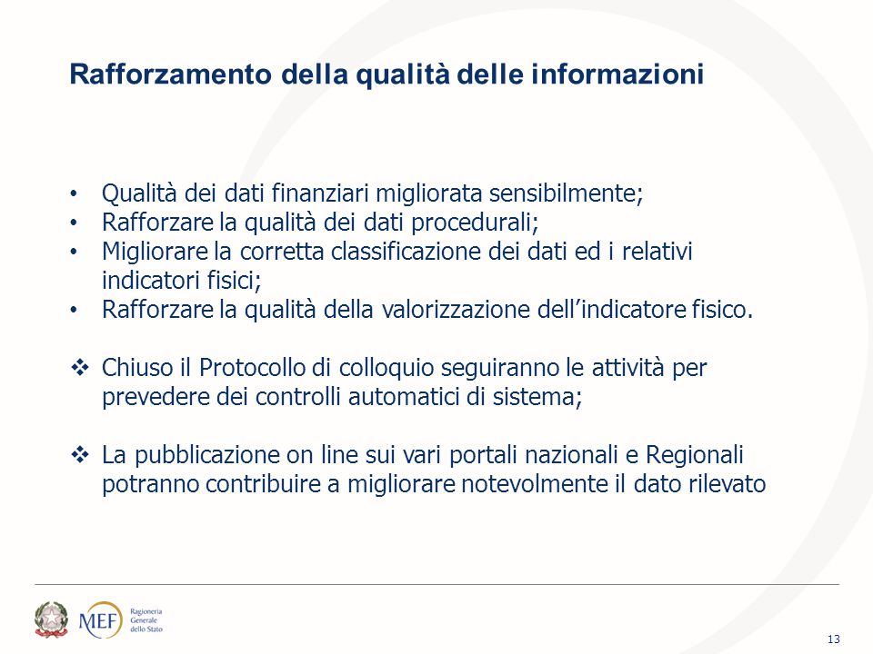 Rafforzamento della qualità delle informazioni