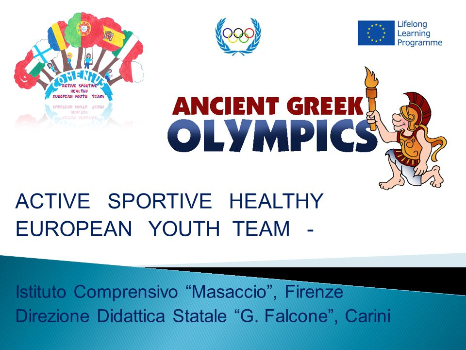 ACTIVE SPORTIVE HEALTHY EUROPEAN YOUTH TEAM -