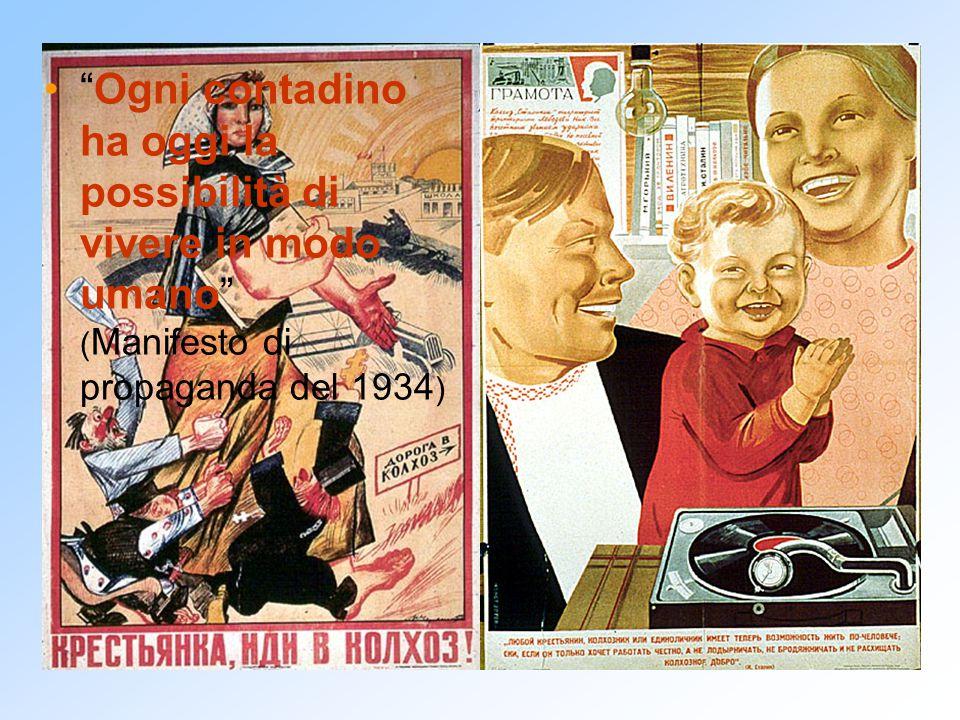 Ogni contadino ha oggi la possibilità di vivere in modo umano (Manifesto di propaganda del 1934)