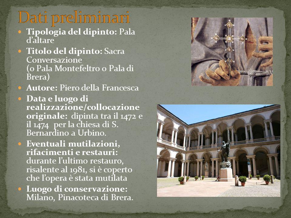 Dati preliminari Tipologia del dipinto: Pala d'altare