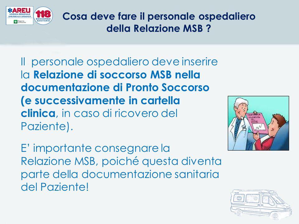 Cosa deve fare il personale ospedaliero della Relazione MSB