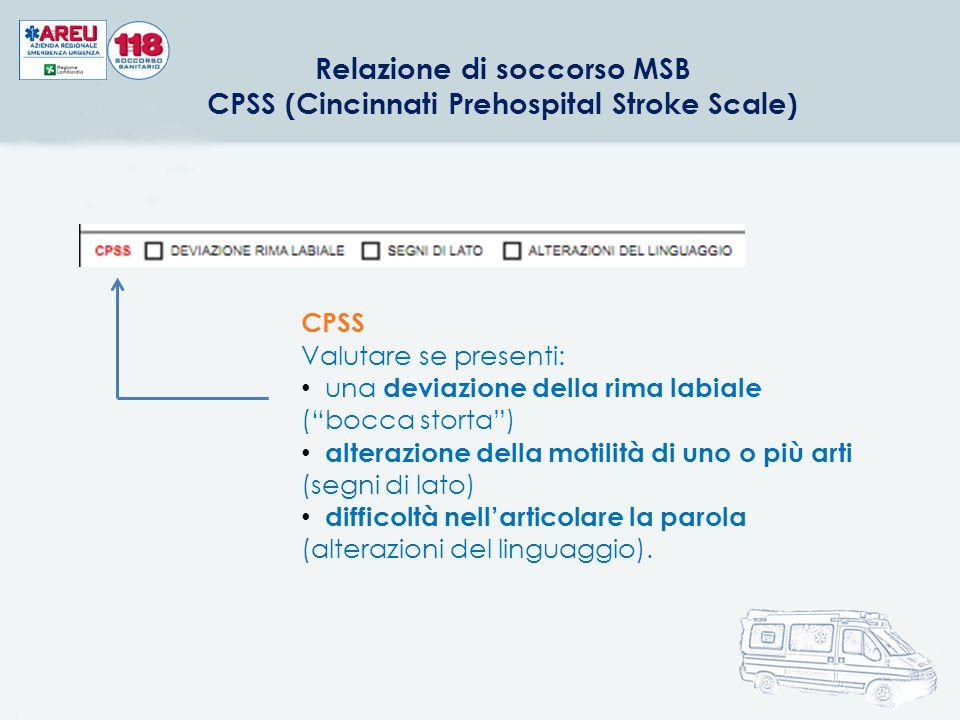 Relazione di soccorso MSB CPSS (Cincinnati Prehospital Stroke Scale)