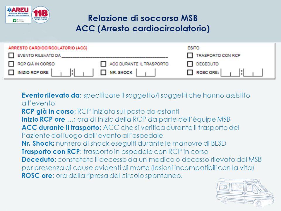 Relazione di soccorso MSB ACC (Arresto cardiocircolatorio)