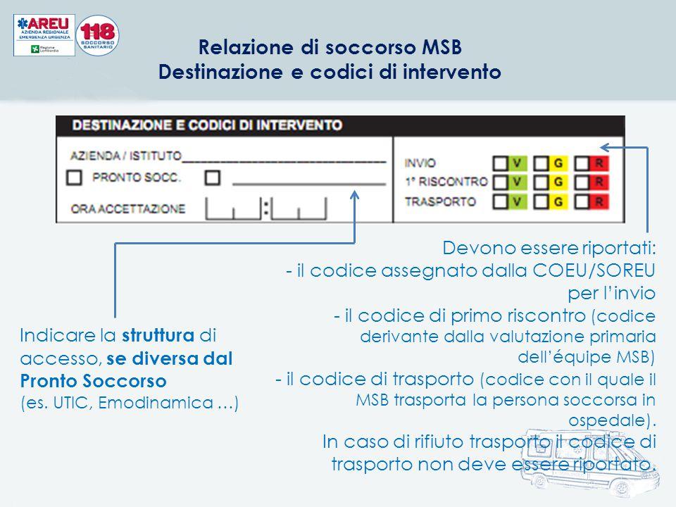 Relazione di soccorso MSB Destinazione e codici di intervento