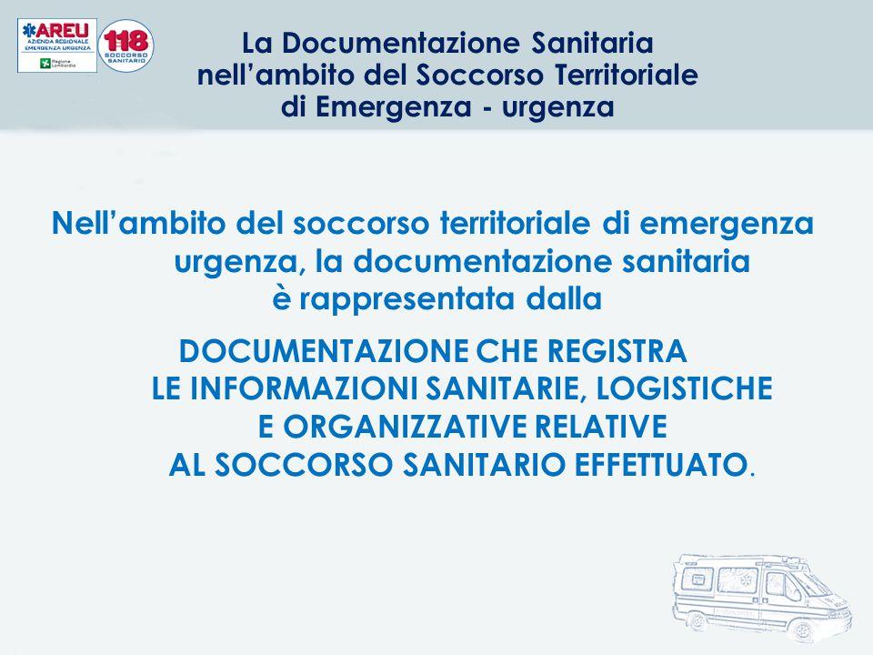 La Documentazione Sanitaria nell'ambito del Soccorso Territoriale di Emergenza - urgenza