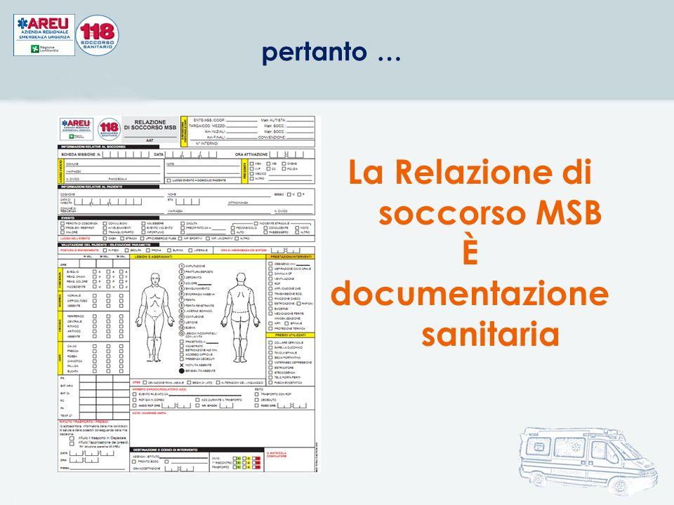 La Relazione di soccorso MSB documentazione sanitaria